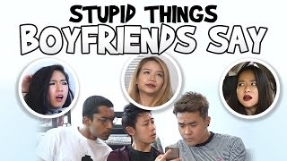 Video Stupid Things Boyfriends Say MP3, 3GP, MP4, WEBM, AVI, FLV Juli 2018