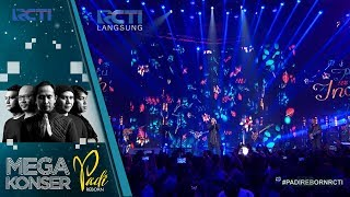 "Video MEGA KONSER PADI REBORN - Padi ""Begitu Indah"" [10 NOVEMBER 2017] MP3, 3GP, MP4, WEBM, AVI, FLV November 2017"