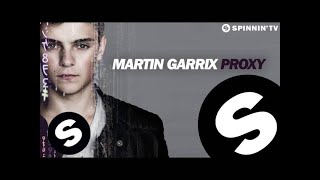 Thumbnail for Martin Garrix — Proxy