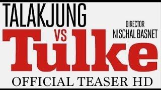 TALAKJUNG VS TULKE ( CHARACTER INTRO TEASER )