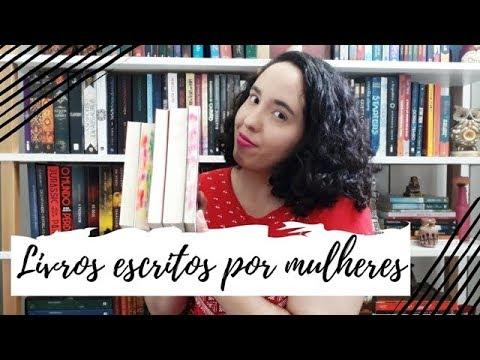 Cinco livros escritos por mulheres que vocês precisam conhecer | Um Livro e Só