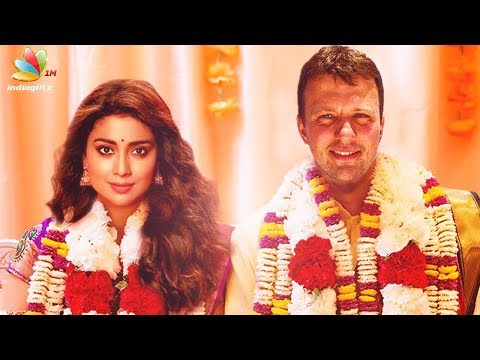 Shriya Saran Gets Married in a Sudden Secret Ceremony | Hot Tamil Cinema News