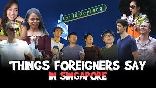 Video Things Foreigners Say in Singapore MP3, 3GP, MP4, WEBM, AVI, FLV Juli 2018