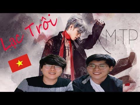 Lạc Trôi - Sơn Tùng M-TP | Xim Brothers | Phản ứng của người Hàn Quốc - Thời lượng: 6:00.