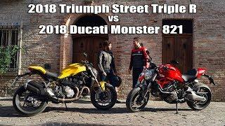 10. 2018 Triumph Street Triple R vs 2018 Ducati Monster 821