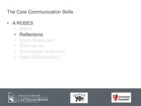 Motivational Interviewing - Core Communication Skills