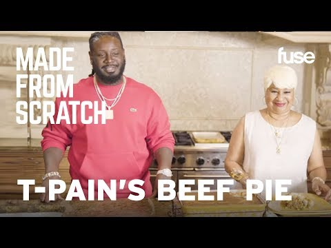 T-Pain's Beef Pie: How To Make It At Home | Made from Scratch | Fuse