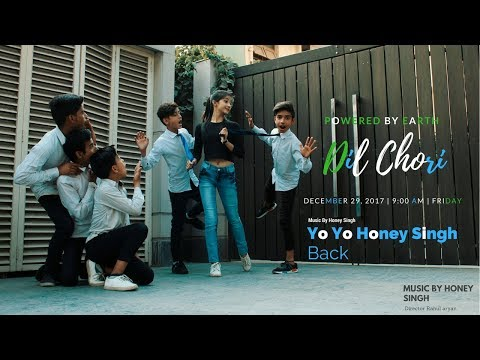 Yo Yo Honey Singh: DIL CHORI | Choreography By Rahul Aryan | Hans Raj Hans | Dance  Short Film ..