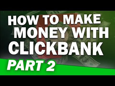 Making Money on Clickbank – $2,262/Month – Part 2