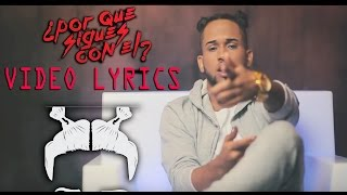 Bryant Myers – Porque Sigues Con El (Video Lyrics) videos