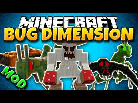 Minecraft Mod: BUG DIMENSION! || Giant Insects and Arthropod Dimension! [1.7.10]
