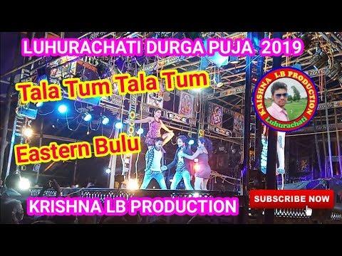 Tala Tum Tala Tum.Dance  Eastern Bulu. Luhurachati Durga puja  2019. Krishna  Lb production