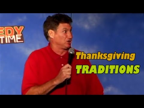 Comedy Time - John Caponera: Thanksgiving Traditions