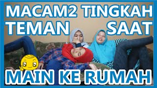 Video MACAM-MACAM TINGKAH TEMAN SAAT MAIN KE RUMAH MP3, 3GP, MP4, WEBM, AVI, FLV Desember 2018