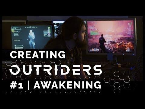 La Création d'Outriders | n°1 L'éveil de Outriders