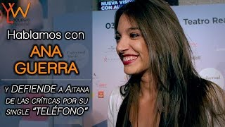 "Video ANA GUERRA defiende a Aitana por las CRÍTICAS de su single ""TELÉFONO"" MP3, 3GP, MP4, WEBM, AVI, FLV Agustus 2018"