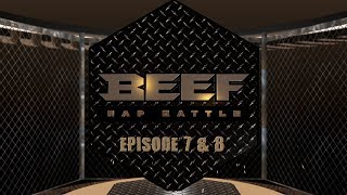 Video BEEF RAP BATTLE - EPS 7 & EPS 8 MP3, 3GP, MP4, WEBM, AVI, FLV Desember 2018