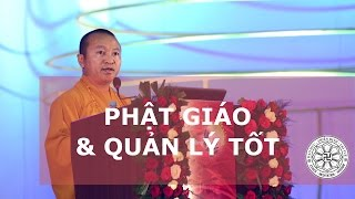 Phật giáo và quản lý tốt (03-06-2007) - TT. Thích Nhật Từ