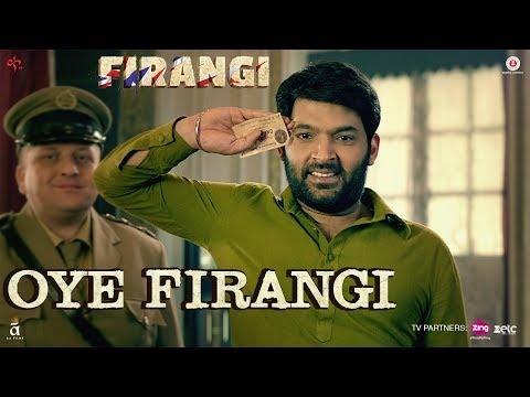 Oye Firangi Songs mp3 download and Lyrics