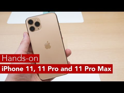iPhone 11, iPhone 11 Pro and iPhone 11 Pro Max Hands-on