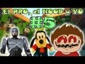 Minecraft | El PRO, El NOOB y YO | Parte #5