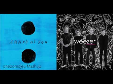 Shape of Beverly - Ed Sheeran vs. Weezer (Mashup)
