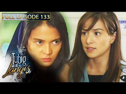 Full Episode 133 | Tubig At Langis