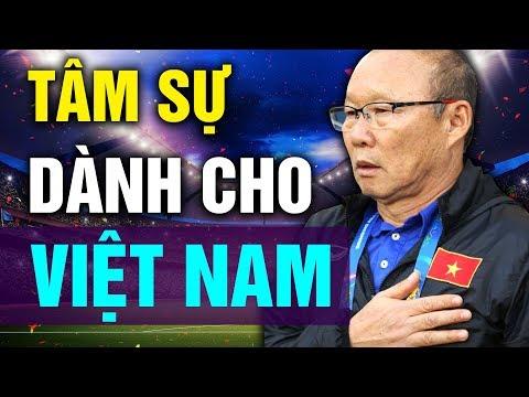 Thầy Park Hang-seo Tâm Sự Tình Cảm Của Ông Dành Cho Đất Nước Việt Nam Khiến Ai Cũng Xúc Động - Thời lượng: 10 phút.