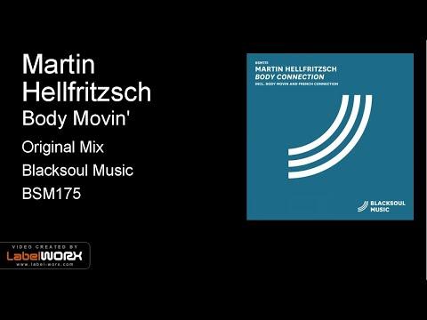 Martin Hellfritzsch - Body Movin' (Original Mix)