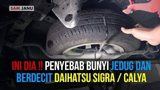 Video INI DIA !! PENYEBAB BUNYI JEDUG DAN BERDECIT DAIHATSU SIGRA / CALYA MP3, 3GP, MP4, WEBM, AVI, FLV September 2018