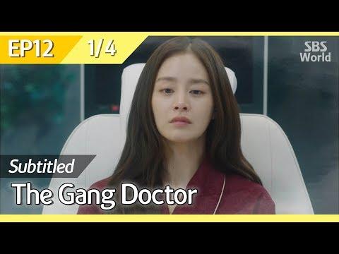 [CC/FULL] The Gang Doctor(Yong-pal) EP12 (1/4) | 용팔이