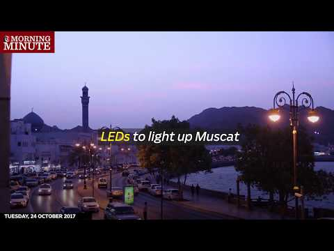 Muscat Municipality will start projects to replace the current traditional lighting in Muscat with LEDs.