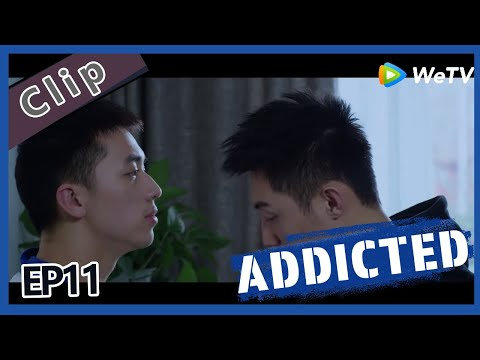 【ENG SUB】Addicted  EP11 Clip part 2 ——Starring:  Timmy Xu,  Johnny Huang, Chen Wen, Lin Feng Song