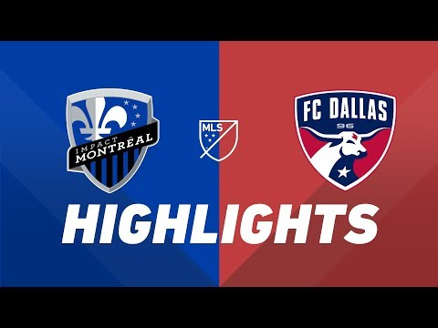 Video: Montreal Impact vs. FC Dallas | HIGHLIGHTS - August 17, 2019