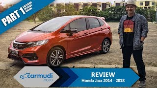 Video REVIEW Honda Jazz (GK) 2014-2018 Indonesia: Rajanya Hatchback? (Part 1 dari 2) MP3, 3GP, MP4, WEBM, AVI, FLV Februari 2018