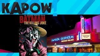 Batman: The Killing Joke at the Orpheum