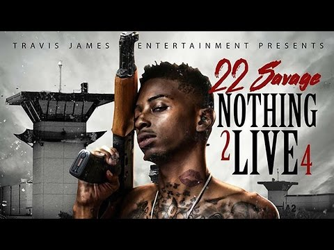 Download 22 Savage - Around (Nothing 2 Live 4) MP3