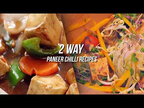 2 way Paneer chilli recipes