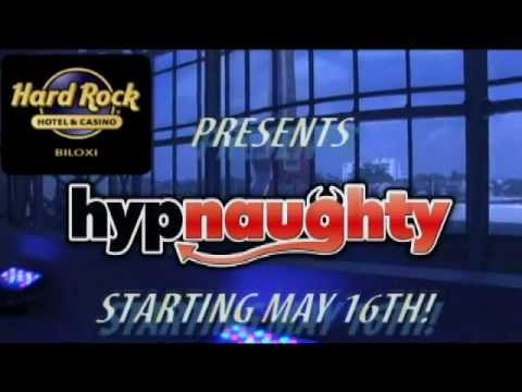 Hypnaughty - Hard Rock Live Promo (May 16th)