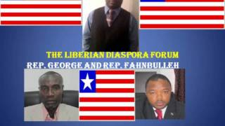 LIBERIAN DIASPORA FORUM With Rep. Henry B. Fahnbulleh And Rep. Solomon C. George