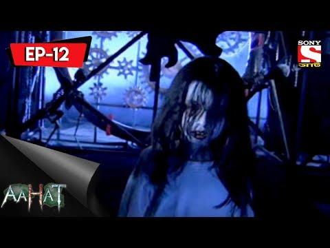 Aahat - 4 - আহত (Bengali) Ep 12- Thirteen 'O' Clock