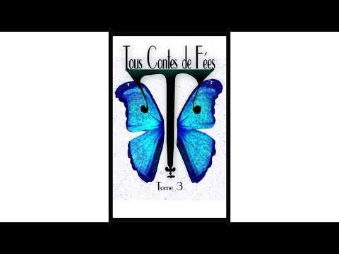 Sortie du troisième tome de Tous contes de fées de Arnaud et Bertille Delporte-Fontaine