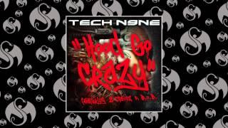 Tech N9ne - Hood Go Crazy (feat. 2 Chainz & B.o.B) | OFFICIAL AUDIO