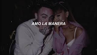ariana grande // the way (feat. mac miller) (español)