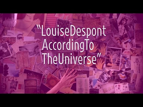 Louise Despont According to the Universe | Art21