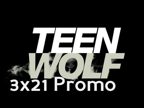 Teen Wolf 3.21-3.24 (Preview)