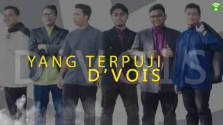 Video D'Vois   Yang Terpuji (Lirik Video) MP3, 3GP, MP4, WEBM, AVI, FLV Juni 2019