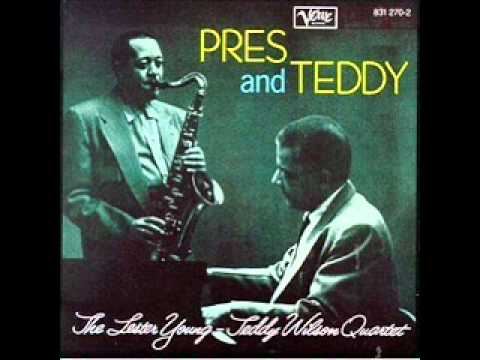 Lester Young and Teddy Wilson – Louise