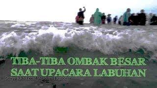 Video SAMBUTAN OMBAK BESAR SAAT LABUH | LARUNG TAHUN DAL 8 TAHUN SEKALI | MP3, 3GP, MP4, WEBM, AVI, FLV Desember 2018