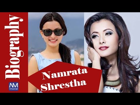 (Namrata Shrestha Biography || Nepali Actress Biography || Nepali Movies Channel - Duration: 5 minutes, 3 seconds.)